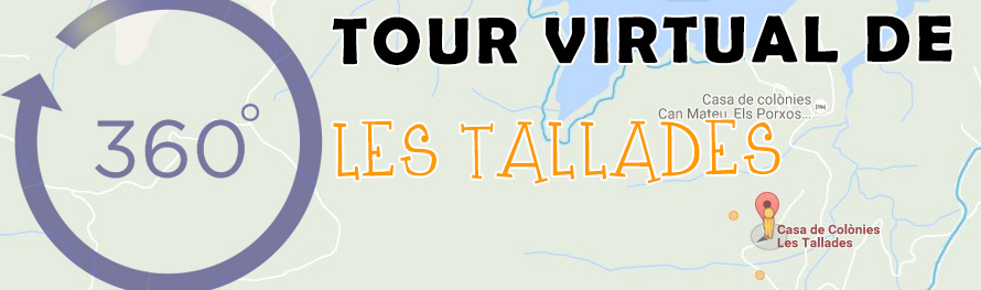 Tour virtual Les Tallades