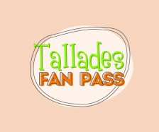 Tallades Fan Pass